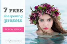 7 Free Presets for Sharpening in Lightroom - Great for Facebook, too!