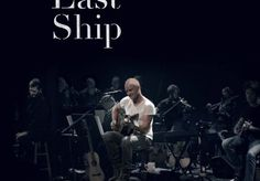 Sting announces 'The Last Ship - Live At The Public Theater' DVD for Sept 23rd