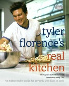 Tyler Florence's Real Kitchen - oh I used to have a HUGE crush on him (sigh)  *Food Network Celebrity Cookbooks