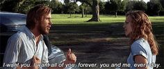 """""""I want all of you, forever, you and me, every day."""" (The Notebook, based on book by Nicholas Sparks) my favorite part of the movie. I miss my hubby. Nicholas Sparks, Love Movie, Movie Tv, Movie Scene, Notebook Movie Quotes, The Notebook Scenes, Best Quotes, Favorite Quotes, Quotes Quotes"""