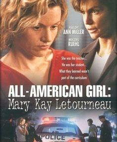 All-American Girl: Mary Kay Letourneau