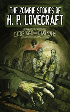 The Zombie Stories of H. P. Lovecraft | H. P. Lovecraft | 9780486798066 | NetGalley
