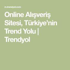 Online Alışveriş Sitesi, Türkiye'nin Trend Yolu | Trendyol