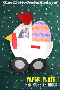 Paper Plate Hen Monster Truck - Kid Craft - Glued To My Crafts - Easter - Kids Preschool Christmas Crafts, Christmas Art Projects, Paper Plate Crafts For Kids, Frog Crafts, Easy Easter Crafts, Paper Roll Crafts, Spring Crafts For Kids, Paper Crafts For Kids, Glue Crafts