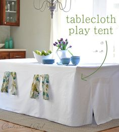 DIY tablecloth play tent + fitted tablecloth tutorial   {Centsational Girl}