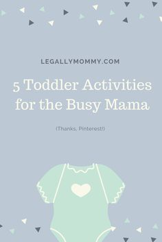 5 simple and free toddler activities for the busy Mama