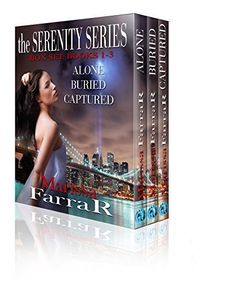 The Serenity Series: Box Set: Books 1-3 by Marissa Farrar, http://www.amazon.com/dp/B00MRZ85JY/ref=cm_sw_r_pi_dp_RV9Cub1R9MV2X