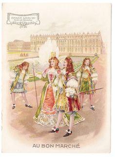 Epoque Louix XIV - -  Palais de Versailles - Chromo Au Bon Marché - Trade Card