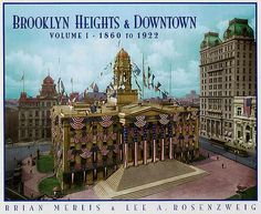 Brooklyn Heights and Downtown  1860-1922