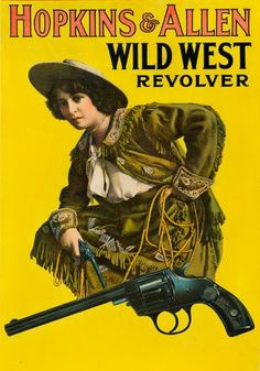 Bid in Vintage Posters Auction on Aug 27, 2020 by Swann Auction Galleries in NY Vintage Prints, Vintage Posters, Vintage Photos, Poster Design Inspiration, Advertising Campaign, Poster On, Revolver, Wild West, View Image