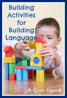 Some great ideas for using building activities to encourage speech-language development