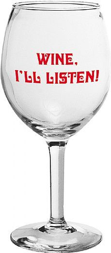 Wine, I'll Listen!