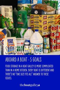Storing food is different on a boat. Before you decide where to store it, you need to know what hazards you're protecting your food stores from. #TheBoatGalley #liveaboard #boatgalley Living On A Boat, Steps To Success, Types Of Food, Food Storage, A Food, Cruise, Goals, Learning, Store