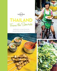 From the Source  Thailand Thailands Most Authentic Recipes From the People That Know Them Best Lonely Planet from the Source >>> Find out more about the great product at the image link.Note:It is affiliate link to Amazon.