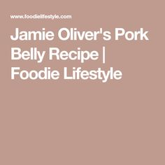 The Chalkboard Mag shares this recipe from Jamie Oliver that is perfect for all those days beyond Food Revolution Day! Eat seasonally all year round with Jamie! Pork Belly Recipes, In Season Produce, Jamie Oliver, Menu, Lifestyle, Food, Menu Board Design, Eten, Meals