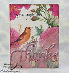 Quietfire Creations: For Your Thoughtfulness, Thanks!!