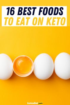 16 Best Foods To Eat On Keto