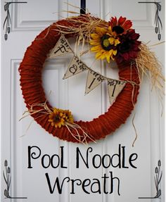 """Creative """"Try""""als: Pool Noodle Fall Wreath"""