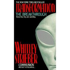 Transformation: The Breakthrough by Whitley Strieber