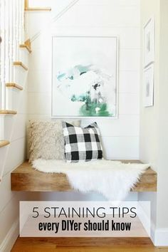 5 Staining Tips Every DIYer Should Know - City Farmhouse
