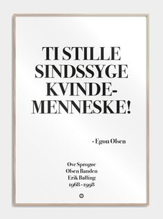 The Words, Great Words, Movie Quotes, Funny Quotes, Life Quotes, Funny Memes, Egon Olsen, Wall Decor Quotes, Word Up