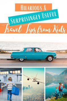 Hilarious and surprisingly useful travel tips from kids!  #travel #familytravel #havekidswilltravel #traveltips #travelgram #instatravel