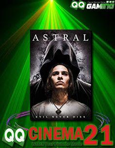 Movie Cinema 21 : Astral (2018) Subtitle Indonesia - QQCINEMA21 Cinema 21, The Walking Dead, Movies Online, 21st, Film, Movie Posters, Movie, Film Stock, Film Poster