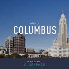 ClassPass has launched in Columbus!