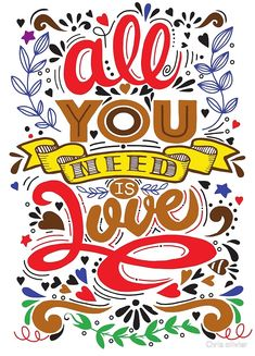 'all you need is love' by Chris olivier Framed Prints, Canvas Prints, Art Prints, All You Need Is Love, Dresses With Leggings, Wall Tapestry, Decorative Throw Pillows, Art Boards, Stationery