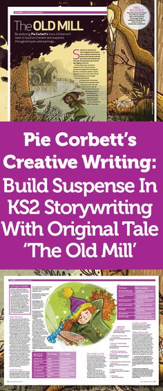 Pie Corbett's Creative Writing – Build Suspense In KS2 Storywriting With Original Tale 'The Old Mill'