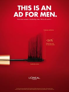 L'Oreal's Bold New Ad Campaign Has a Message for Men: Hire More Women – Adweek Инстаграм шаблоны магазина одежды коллаж фотошоп photosh Clever Advertising, Print Advertising, Advertising Campaign, Print Ads, Product Advertising, Women In Leadership, Leadership Roles, Ad Of The World, Foto Transfer