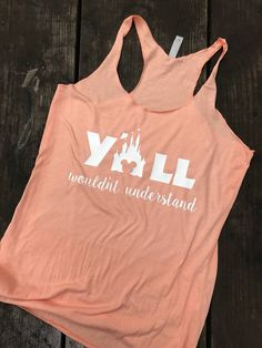 Y'all wouldn't understand disney//disney shirt//disney tank//disney obsessed//disney//disney princess//disney world by WhenYouWishApparel on Etsy https://www.etsy.com/listing/522561213/yall-wouldnt-understand-disneydisney