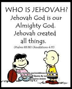 The One Almighty True God, Jehovah