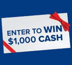 Enter to WIN $1,000 in CASH !
