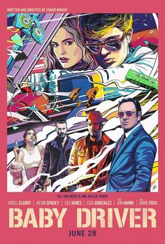 """A brand-new poster for Edgar Wright's """"Baby Driver"""" has been released. The film, which stars Ansel Elgort, Lily James, Jamie Foxx, Jon Ha. Baby Driver Full Movie, Baby Driver Poster, Driver Film, Movie Poster Art, New Poster, Bon Film, Ansel Elgort, Usa Baby, Kevin Spacey"""