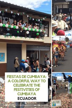 Fiestas de Cumbaya: A colorful way to celebrate the festivities of Cumbaya - Visit Ecuador and South America Ecuador, Just Dream, Plan Your Trip, South America, Highlights, Colorful, How To Plan, Celebrities, Places