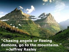 Jeffrey Rasley Nature Quote About Angels and Demons