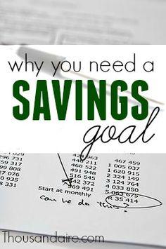 We all need a savings goal-- to get us through those tough times when we tighten our budget. What's yours? #savingsadvice #moneysavingtips #savingmoney