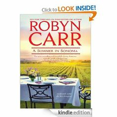 On Sale $2.99 : A Summer in Sonoma eBook: Robyn Carr: Kindle Store They've been best friends since seventh grade. But this summer, on the threshold of thirty, four women are going to need each other more than ever. https://www.facebook.com/romanceaddicts