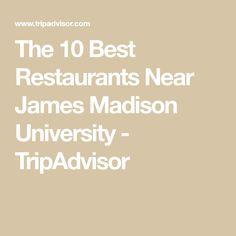 a8b73a57ffde The 10 Best Restaurants Near James Madison University
