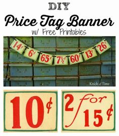DIY Antique Price Tag Banner w/ Free Printables via ~~~Knick of Time @ http://knickoftimeinteriors.blogspot.com/