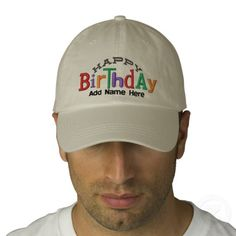 Happy Birthday Personalized Name Embroidery Hat Embroidered Baseball Cap - Personalize Birthday Hat with Name. Celebrate Birthdays with a nifty new eclectic style embroidery hat. Everyone will know this is your Happy Day this year. Great for Adults, Parties, Men or Women!