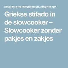 Griekse stifado in de slowcooker – Slowcooker zonder pakjes en zakjes