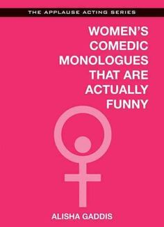 (Applause Acting Series). Never before has a monologue book been written completely by people who are actually funny for a living. This incredibly hysterical, cutting-edge collection of monologues wil