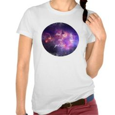 Look up and get lost tee shirt