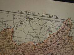 "Antique map of Leicester and Rutland county England - original 1882 old print Leicestershire UK - Oakham Ashby Hinckley area 21x28c 8x11"" by VintageOldMaps on Etsy"