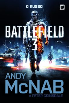 Battlefield 3: O Russo - Battlefield 3: The Russian - Andy McNab e Peter Grimsdale