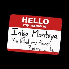 My Name Is Inigo Montoya Funny Princess Bride Quote Novelty Graphic Tee T-shirt #LimpinLarrysTshirts #GraphicTee