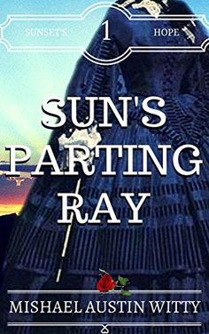 Sun's Parting Ray (Family Sagas | Historical Fiction | Su…