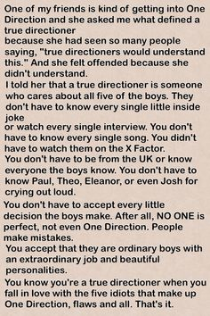 Now,THIS is the definition of a true Directioner. You don't have to have been a fan from 2010; you just have to respect, admire, and support them for who they are.